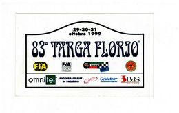 ADESIVO STICKER 83 TARGA FLORIO RALLY 1999 RRR MAXI 10X17 - Non Classificati