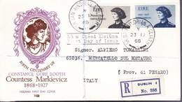 *1968 - IRLANDA - COUNTESS MARKIEVICZ - BUSTA FDC.su Raccomandata. - FDC
