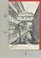 CARTOLINA VG ITALIA - VENEZIA - Ponte Dei Sospiri - 9 X 14 - ANN. 1906 Per La FRANCIA - TASSATA - Venezia (Venice)
