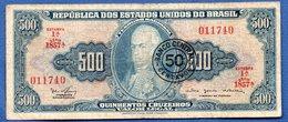 Brésil - 500 Cruzeiros     - Pick # 186  -  état  TB - Brazil