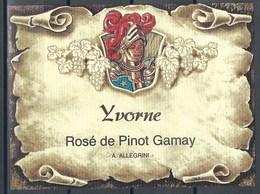 Etiquette De Vin Du Canton De Vaud  * Yvorne -Rosé De Pinot Gamay * - Etiquettes