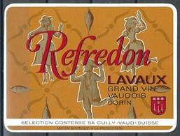 Etiquette De Vin Du Canton De Vaud  * Cully - Refredon * - Etiquettes