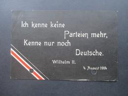 Feldpost 1. WK Ich Kenne Keine Parteien Mehr, Kenne Nur Noch Deutsche. Wilhelm II. Unterstützung Deutscher Veteranen AK - Allemagne