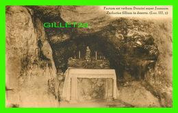 RELIGIONS - FACTUM EST VERBUM DOMINI SUPER JOANNEM - GROTTE OU ST JEAN SE RÉFUGIAIT - - Lieux Saints