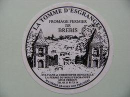 Etiquette Fromage - La Tomme D'Esgranges - Fromagerie Henguelle à Créquy 62 - Pas-de-Calais  A Voir ! - Quesos