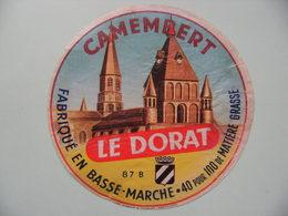 Etiquette Camembert - Le Dorat - Fromagerie Anonyme 87.B En Basse-Marche - Haute-Vienne  A Voir ! - Quesos