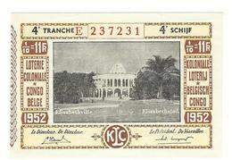 Loterie Coloniale 4e  Tranche 1952 Koloniale Loterij 4de Tranche 1/10  11 F. - Billetes De Lotería