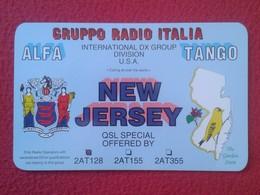 TARJETA TIPO POSTAL TYPE POST CARD QSL RADIOAFICIONADOS RADIO AMATEUR ITALIA ALFA TANGO GRUPPO NEW NUEVA JERSEY USA VER - Sin Clasificación
