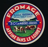 Etiquette Fromage  Affiné Dans Le Loiret Roland Vasseneix Checy 30%mg - Quesos