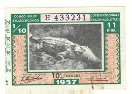Loterie Coloniale 10e  Tranche 1957 Koloniale Loterij 10de Tranche 1/10  11 F. - Billetes De Lotería
