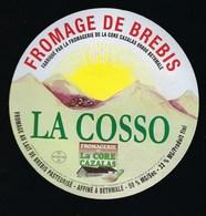 Etiquette Fromage  De  Brebis  La Cosso  Fromagerie La Core Cazalas Bethmale Ariege 09 - Quesos