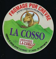 Etiquette Fromage  Pur Chèvre  La Cosso  Fromagerie La Core Cazalas Bethmale Ariege 09 - Quesos