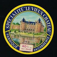 Etiquette Fromage  Le Vieux Château 40%mg Fabriqué En Charente 16 B - Quesos