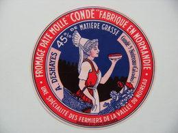 Etiquette Fromage - La Normande - Fromagerie A. Deshayes à Condé-sur-Noireau 14 - Normandie  A Voir ! - Quesos