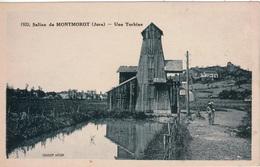 Cpa 39 MONTMOROT  La Saline ( Mine De Sel Active De 1752 à 1966)  Une Turbine , Animée, Dos Vierge - Frankreich