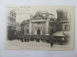 Paris N°137 - La Bourse De Commerce - Carte Précurseur Publicitaire Chocolat Dufresne, Animée, Non-circulée - Altri Monumenti, Edifici