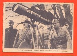 Benito Mussolini Duce Sul Fronte Greco Albanese Cpa Anni '40 - Personajes