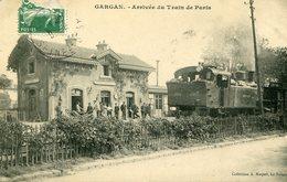GARGAN - ARRIVEE Du TRAIN De PARIS - - France