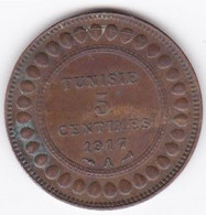 PROTECTORAT FRANCAIS. 5 CENTIMES 1917 A. BRONZE - Tunisia