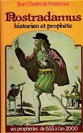 Nostradamus, Historien Et Prophète - Geschichte