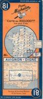 Carte Michelin Année 1946 Numéro 81, Avignon Digne ,bon état. - Carte Stradali