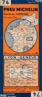 Carte Michelin Années 40 Numéro 74, Lyon Genève ,bon état. - Roadmaps