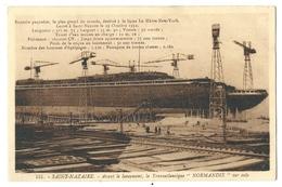 """SAINT-NAZAIRE (44) Avant Le Lancement, Le Transatlantique """"Le NORMANDIE"""" Sur Cale - Saint Nazaire"""