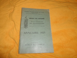 ANNUAIRE 1925..AMICALE DES OFFICIERS DE L'ECOLE DE PERFECTIONNEMENT DE PENTHIEVRE..SOCIETE POLYTECHNIQUE MILITAIRE.. - Other
