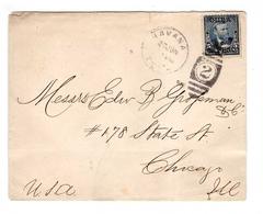 Cuba 1899 Lettre Cover Havana + Timbre Us Surchargé Cuba + 5c De Peso à Destination De Chicago Illinois - Cuba
