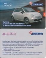 GREECE - Fiat 500, Attica Departement Store/Eurobank Lottery Card - Geldkarten (Ablauf Min. 10 Jahre)