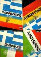 8 DIFFERENT DICTIONARIES: 1-2.- GREEK-GERMAN And GERMAN-GREEK - 128+128 Pgs (12x16cent) 3.-4.- GRECO-ITALIANO And ΕΛΛΗΝΟ - Woordenboeken
