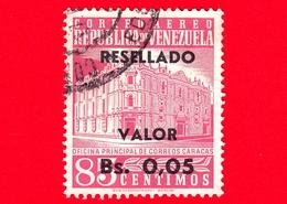 VENEZUELA - Usato - 1965 - Posta Centrale, Caracas - Main Post Office - Resellado - 0.05 Su 80 - P. Aerea - Venezuela