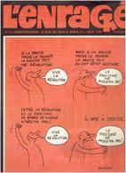 JOURNAL L ENRAGE N° 7 DU 8 JUILL 1968 ANARCHISTE DESSINS DE SINE REISER CABU TOPOR WOLINSKI WILLEM EDITIONS J.J. PAUVERT - Politiek