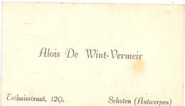 Visitekaartje - Carte Visite - Alois De Wint - Vermeir - Schoten Antwerpen - Cartes De Visite