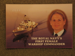 ROYAL NAVY 2012 FIRST FEMALE WARSHIP CAPTAIN - Warships