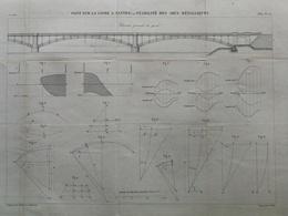ANNALES DES PONTS Et CHAUSSEES (Dep 44) - Plan Du Pont Sur La Loire A Nantes - E.Pérot 1882 (CLD82) - Zeekaarten