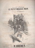 Partition Populaire XIXe Grand Format : LE PETIT MOUSSE NOIR  (MPA D 139) - Autres