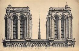 75004-PARIS- NOTRE DAME DE PARIS- FACADE- LES TOURS - Notre Dame De Paris