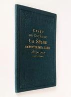 Carte De La Seine De Montereau à Paris Au 50 000e / Raoul Vuillaume. - 5e Tirage, 1924 - Mapas/Atlas