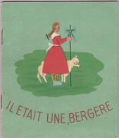 Petit Livre De Chant ''Il Était Une Bergère'' (Éditeur Fernand Nathan) - Livres, BD, Revues