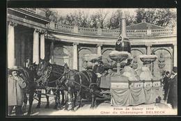 CPA Nancy, Fetes 1909, Char Du Champagne Delbeck - Nancy