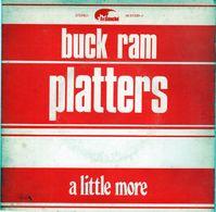 Disque De Buck Ram Platters - A Little More - Avalanche AV 67330-J - 1973 - Disco, Pop