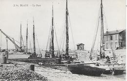 BLAYE  ( 33 )  - Le Port - Blaye