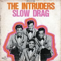 Disque The Intruders - Slow Drag - BYG 129005 - 1968 - - Soul - R&B