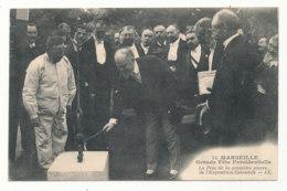 Marseille-Grande Fête Présidentielle-Mr Poincaré Pose La 1ere Pierre De L'Exposition Coloniale L.L. - Kolonialausstellungen 1906 - 1922