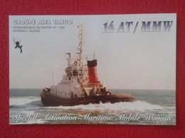 TARJETA TIPO POSTAL TYPE POST CARD QSL RADIOAFICIONADOS RADIO AMATEUR ALFA TANGO GROUPE FRANCE CHAMBON SHIP BOAT BATEAU - Sin Clasificación