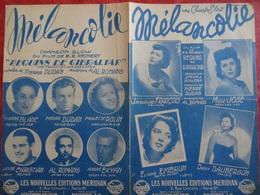 Partition Ancienne PF Mélancolie Jacqueline François Marie Jose Eliane Embrun Dany Dauberson 1947 - Spartiti