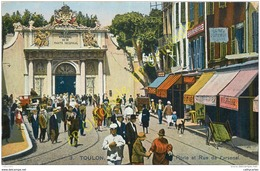 83. TOULON . Porte Et Rue De L'Arsenal . - Toulon