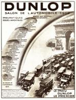 """PUB PNEUS  """" DUNLOP """"   1913 ( 1 ) - Autres"""