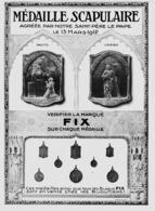 """PUB MEDAILLES  SCAPULAIRE  """" FIX """"   1913 ( 5 ) - Autres"""